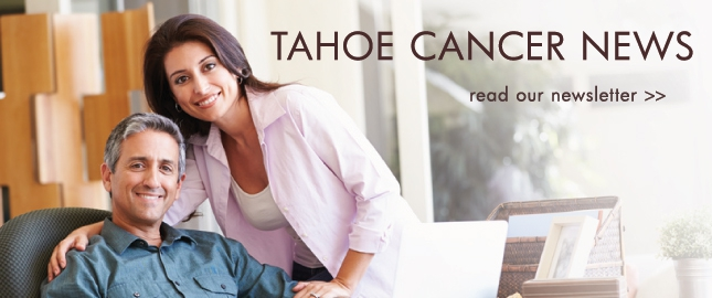 Tahoe Cancer News