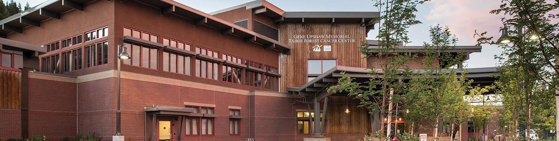 Gene Upshaw Memorial Tahoe Forest Cancer Center in Truckee CA